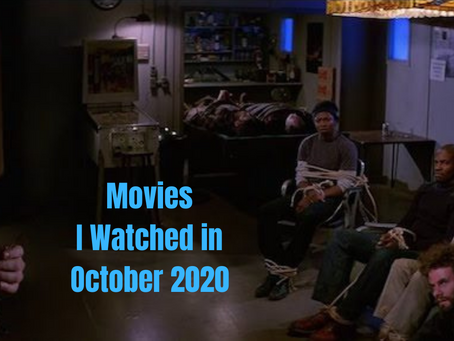 What I Watched in October 2020