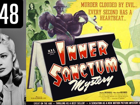 It's Low-Budget and Quick, but is Inner Sanctum (1948) Worth an Hour of My Time???