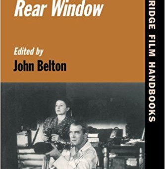 Summer Reading Challenge 2018: Alfred Hitchcock's Rear Window (2000) John Belton, ed.