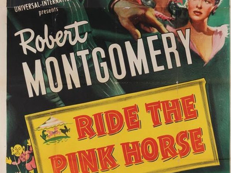 Ride the Pink Horse (1947) Robert Montgomery