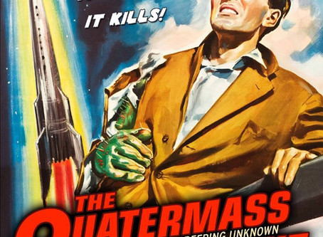 Why Do We Love What We Love? Or, Where Has Professor Quatermass Been All My Life?