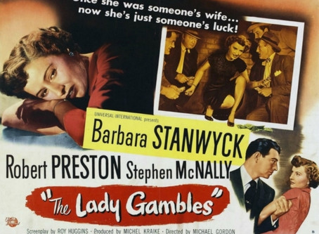 Noirvember 2018, Episode 30: The Lady Gambles (1949)