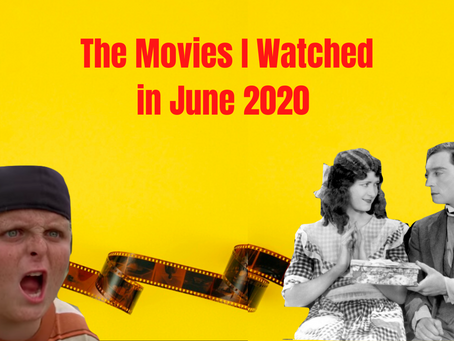 What I Watched in June 2020