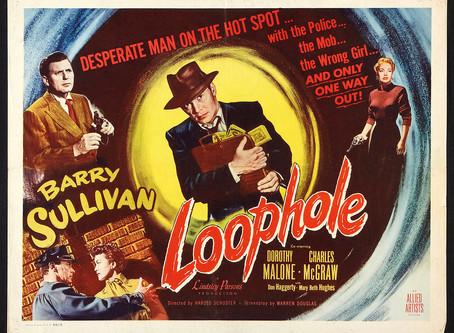 Loophole (1954) Harold D. Schuster