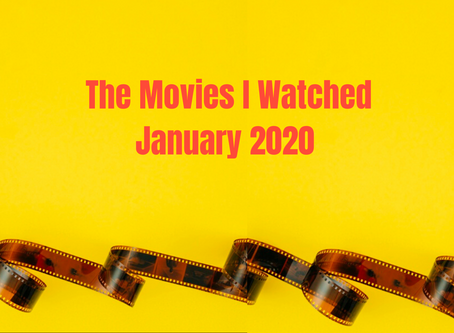 What I Watched in January 2020