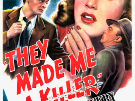 They Made Me a Killer (1946) William C. Thomas