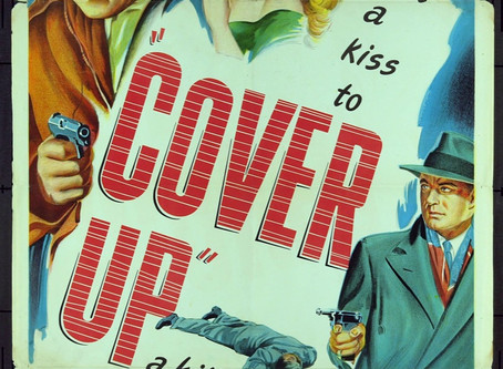 Noirvember 2018, Episode 6: Cover Up (1949)