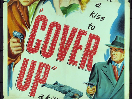 Noirvember 2018, Episode 6: Cover Up (1949)