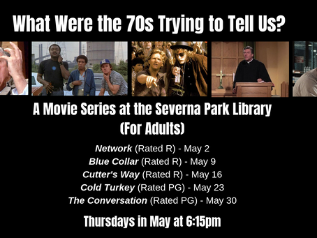 What Were the '70s Trying to Tell Us? A Recap, with Cold Turkey (1971) and The Conversation (1974)