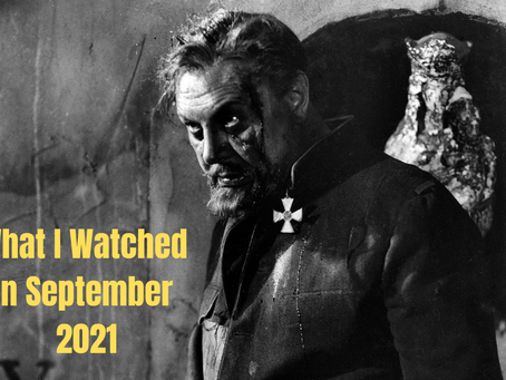 What I Watched in September 2021