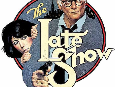 Rewind Reviews: The Late Show (1977) Robert Benton