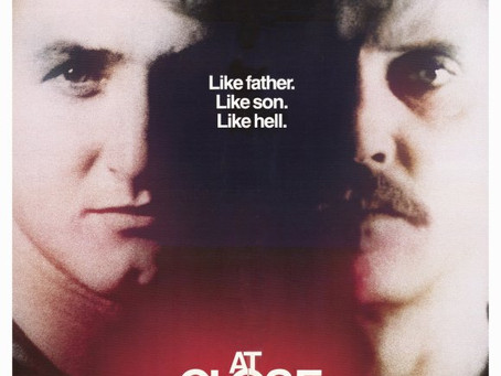 A Crime Film Too Often Neglected: At Close Range (1986) James Foley