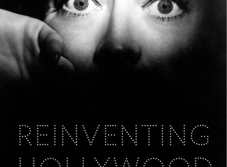 Summer Reading Challenge 2019: Reinventing Hollywood - David Bordwell