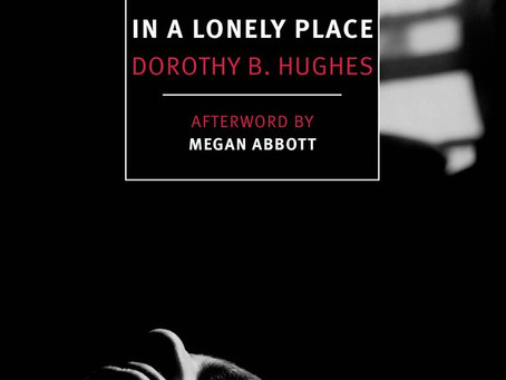 Summer Reading Challenge 2018: In a Lonely Place (1947) - Dorothy B. Hughes