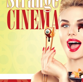 The Ultimate Guide to Strange Cinema (2018) Michael Vaughn
