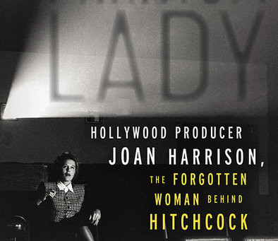 Phantom Lady: Hollywood Producer Joan Harrison, the Forgotten Woman Behind Hitchcock (2020)