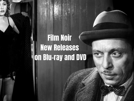 Film Noir Releases in February 2020