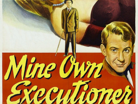 Noirvember 2018, Episode 17: Mine Own Executioner (1947)