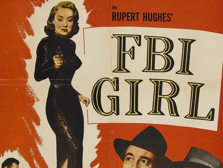 Noirvember 2020, Episode 5: FBI Girl (1951)