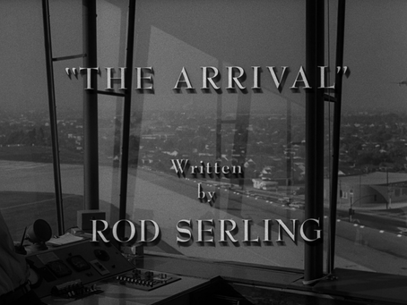 """Revisiting The Twilight Zone, S3:E2 - """"The Arrival"""""""