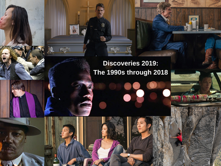 The Best Movie Discoveries of 2019: The 1990s through 2018 (Hey, It's Complicated...)