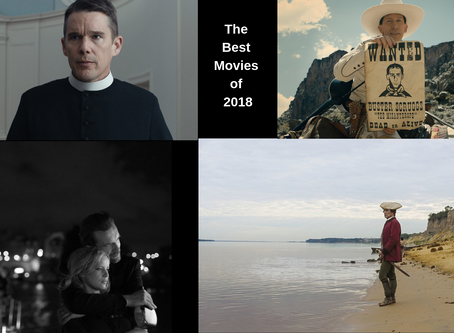 The Best Movies of 2018 Part II: My Top 10