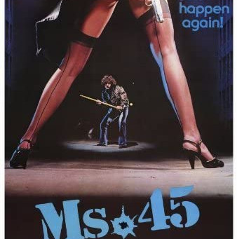My Letterboxd Watchlist #8: Ms .45 (1981)