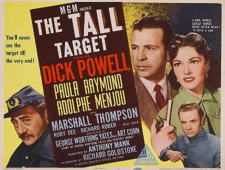 The Tall Target (1951) Anthony Mann