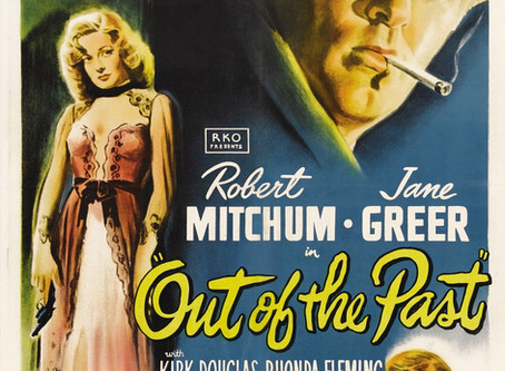 Noirvember 2019: Out of the Past (1947) Jacques Tourneur