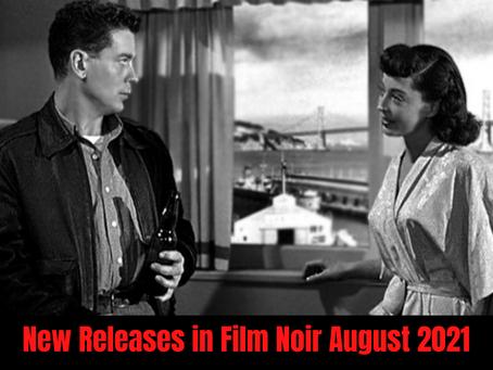 Film Noir New Releases for August 2021