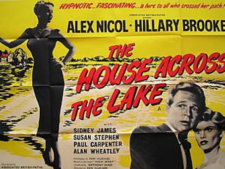 Noirvember 2018, Episode 29: The House Across the Lake (1954)