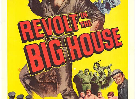 Revolt in the Big House (1958)