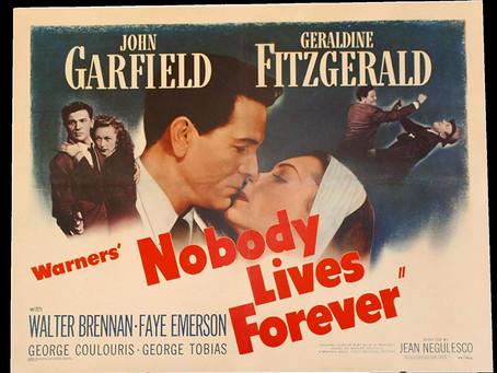 Noirvember 2018, Episode 1: Nobody Lives Forever (1946)