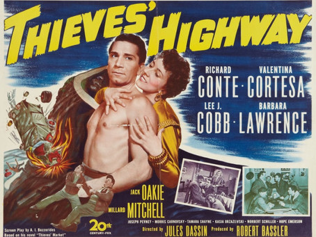 Celebrating Richard Conte's Birthday: Thieves' Highway (1949) Jules Dassin