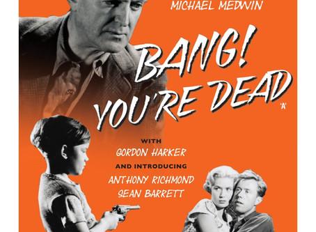 Noirvember 2018, Episode 24: Bang! You're Dead (1954)