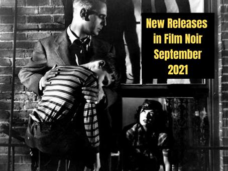 Film Noir New Releases for September 2021