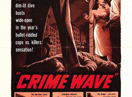 Noirvember 2019: Crime Wave (1954) André De Toth