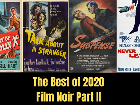 The Best Discoveries of 2020: Film Noir Part II