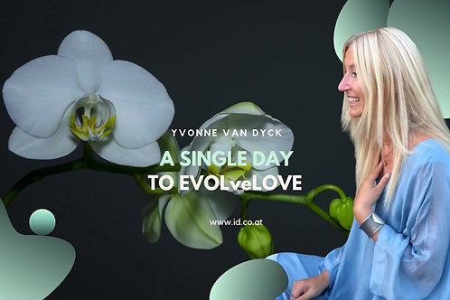 A SINGLE DAY to EVOLveLOVE