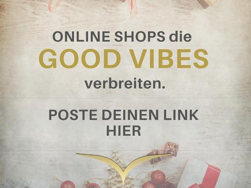 Onlineshops die good vibes verbreiten.