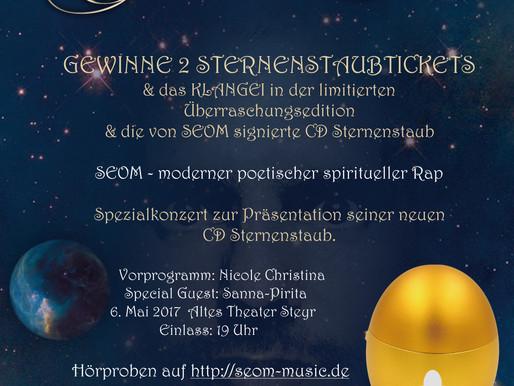 Gewinne 2 Sternenstaubtickets, ein Klangei und eine von SEOM signierte CD