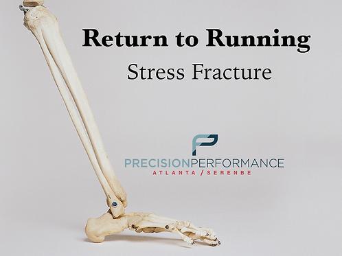 Return to Running Program: Stress Fracture