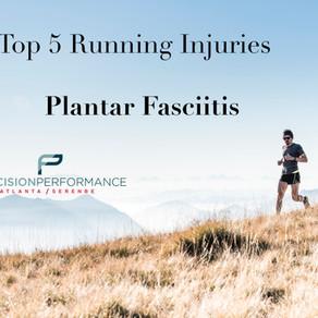Top 5 Running Injuries: Plantar Fasciitis