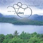 2013 - Music and Nature - Tranquility