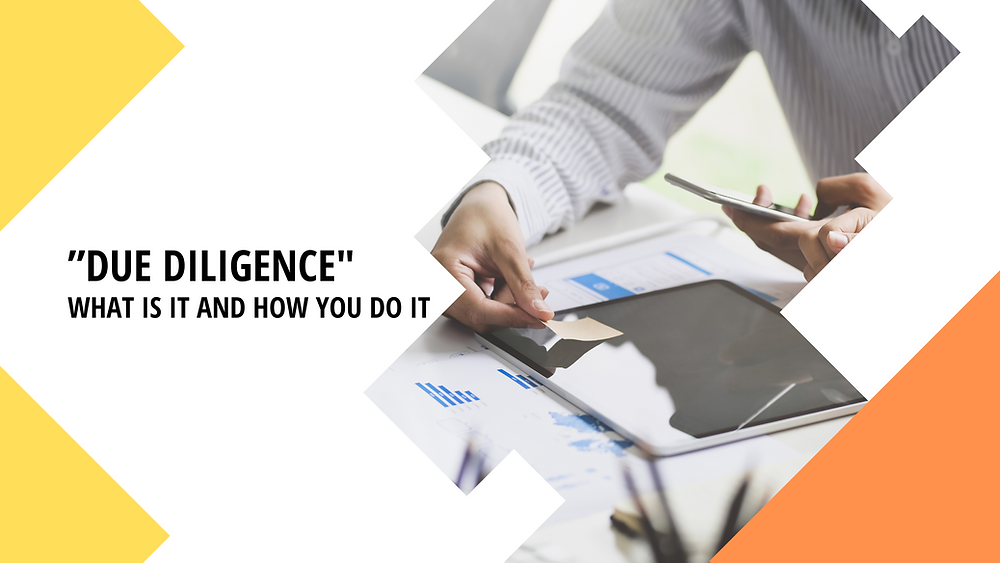 Due Diligence What Is It and How You Do It | Kafui & Partners