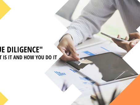 Due Diligence: What Is It and How You Do It