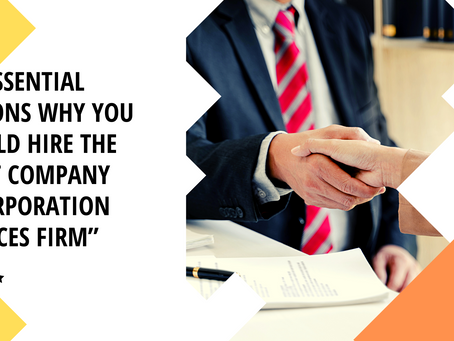 13 Essential Reasons Why You Should Hire the Right Company Incorporation Services Firm