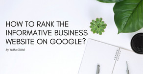 How to rank the Informative business website on Google?
