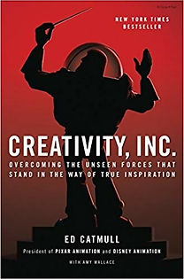 19 Creativity, Inc. by Ed Catmull, Amy W