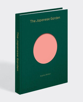 SOPHIE WALKER : THE JAPANESE GARDEN